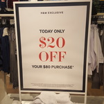 H&M $20 off >$80 purchases (Melbourne CBD store)