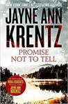 Promise Not to Tell Paperback – by Jayne Ann Krentz $4.06 + Delivery ($0 with Prime/ $39 Spend) @ Amazon AU