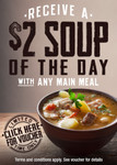 VOUCHER: $2 Soup of The Day with Purchase of Main Meal at 216 Venues in QLD VIC NSW SA TAS