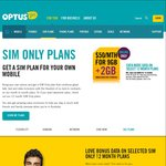 Optus SIM Only: 12 Month Plan $50pm - 9GB + 2 GB Bonus. Total 11GB (Online Only)