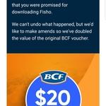 $20 BCF Voucher from Fisho