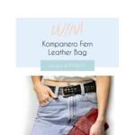 Win a Kompanero Fern Cross Body Leather Bag Worth $199.95 from Little Black Bag