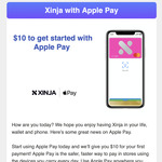 Get $10 after Using Xinja Card with Apple Pay for The First Time