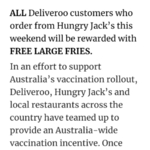 Free Large Fries with $10 Minimum Spend When Your State or Territory Are 60% Double Vaccinated @ Hungry Jack's via Deliveroo