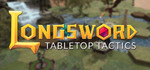 [FREE] [Steam] Longsword - Tabletop Tactics Now Free-to-Play (Was USD $29.99) @ Steam
