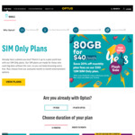 Optus BYO SIM Plan $40/mth (12 Mths) Unlmt Int'l Calls 35 Countries 80GB/mth + 4GB Roaming Zone 1 Countries (New Services Only)