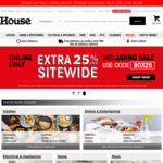 25% off Storewide (with Exclusions) @ House