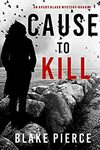 [eBook] Free - Cause to Kill/One Last Step/The Red Hill/Long Gone/Blood in the Bayou/Moriarty meets his Match - Amazon AU/US