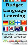 How to Learn a Language Using Free Resources (Free Book on Amazon)