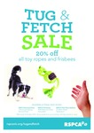 20% off Dog Toy Ropes and Frisbees RSPCA Victoria Retail Stores