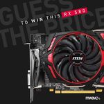 Win an MSI Radeon RX 580 Armor MKII OC Graphics Card from Mwave