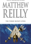 The Three Secret Cities by Matthew Reilly $20 (RRP $39.99) @ Big W