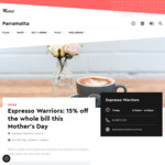 [NSW] 15% off The Whole Bill This Mother's Day @ Espresso Warriors, Westfield Parramatta