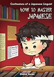 [eBook] Free - Confessions of a Japanese Linguist - How to Master Japanese @ Amazon AU/US