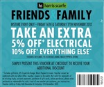 Harris Scarfe Friends and Family 5% off Electrical, 10% off Everything Else