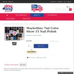 Maybelline 7ml Color Show 15 Nail Polish $15 + $9.99 Delivery (Free for Orders over $50) @ Day to Day Deals