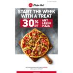 30% off Large Pizzas @ Pizza Hut