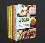 Free Kindle eBook: Ethnic Vegan Box Set 4 in 1: Dairy Free Vegan Italian, Mexican, Asian and Mediterranean (Was $11.99) @ Amazon