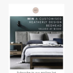 Win a Customised Bedhead Worth $1,500 from Heatherly Design