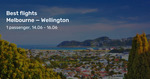Melbourne to Wellington, New Zealand Direct on Singapore Airlines from $314 Return @ BeatThatFlight (May/June)