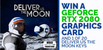 Win a GeForce RTX 2080 GPU or 1 of 20 PC Keys for Deliver Us The Moon from Green Man Gaming