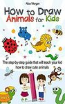 [eBook] Free $0 - How to Draw Animals for Kids @ Amazon AU & US