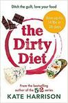 The Dirty Diet: Ditch The Guilt, Love Your Food Paperback $3.56 + Delivery ($0 w/ Prime/ $39 Spend) @ Amazon AU