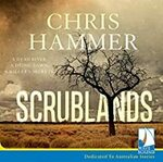 [Audiobook] Free: Scrublands by Chris Hammer (Normally $33.43) @ Audible (Members) Audible AU