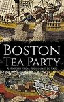 [eBook] Free - History from Beginning to End: Boston Tea Party/Wars of the Roses/Battle of the Atlantic: WW II - Amazon AU/US