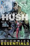 Free Digital Comics - Batman Essentials: Batman: Hush #1 and JLA #1 (Comixology Account Needed)