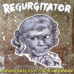Free Live Regurgitator Album: Nothing Less than Cheap Imitations