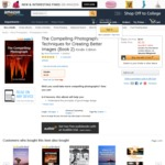 $0 eBook - The Compelling Photograph: Techniques for Creating Better Images (Book 2) (Save $10.09)