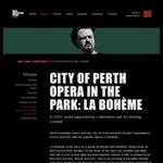[WA] Free Event: City of Perth Opera in The Park (Puccini's Masterpiece) LA BOHÈME Supreme Court Gardens (Riverside Drive) Perth