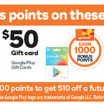 $100 Kogan Gift Cards Earn 2000 Points | $50 Google Play Gift Cards - 1000 Points | $25 Catch Cards - 500 Points @ Woolworths