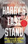 2 Free eBooks: Harry's Last Stand & Love among The Ruins by Harry Leslie Smith @ Amazon, Google Play, Kobo