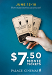 $7.50 Movie Tickets @ Palace Cinemas (Excludes SA)