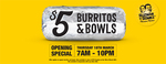 [VIC] $5 Regular Burritos and Bowls (Normally $9.90) - Thursday 18 March 7am-10pm @ Guzman y Gomez, Croydon