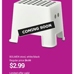 IKEA BOLMEN STOOL $2.99 (Excludes SA & WA) 3 Day Only Offer