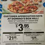 [VIC - Box Hill] Traditional & Melbourne Pizzas $3.95ea (Pickup) @ Domino's