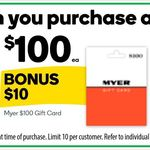 Purchase up to 10 Myer Gift Cards and Get 10% Bonus @ Woolworths