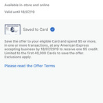 Statement Credit: Spend $5 or More and Get $5 Back (via AmEx App)