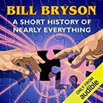 [Audiobook] Bill Bryson A Short History Of Nearly Everything Audio Book FREE for Audible Members