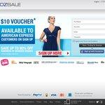(Supposedly AMEX) - OzSale $10 Voucher - No Minimum Spend