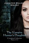 $0 eBooks: The Vampire Hunter's Daughter The Complete Collection (Parts 1-6) + More @ Amazon (Kindle Edition)