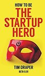 How To Be The Startup Hero eBook Free Today @ Amazon