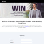 Win 1 of 2 Pairs of Sony Flagship Wireless NC Headphones Worth $499.95 from Sony