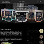 Organic Black Garlic: 1 Pack (200grams) $38ea, 2 Packs $72.20, 3 for $102.60 + Shipping @ TheOrganicBlackGarlic