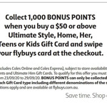 Collect 1000 Bonus Flybuys Points When You buy a $50 Ultimate Style, Home, Her, Teens or Kids Gift Card @ Coles