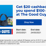 [Latitude 28 Degrees] Get $20 Cashback When You Spend $100 or More at The Good Guys