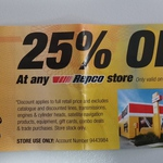 REPCO 25% off Voucher Available Any Store, Store Stock Only - SUNDAY 12 April, 2015